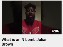 What Is An N Bomb – Julian Brown